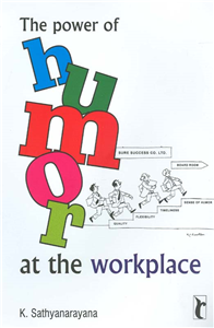 The Power of Humor at the Workplace