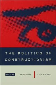 The Politics of Constructionism