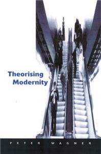 Theorizing Modernity