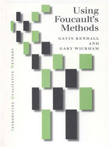 Using Foucault's Methods