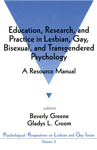 Education, Research, and Practice in Lesbian, Gay, Bisexual, and Transgendered Psychology