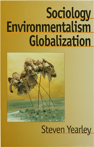 Sociology, Environmentalism, Globalization