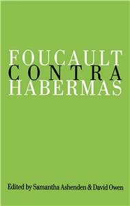 Foucault Contra Habermas