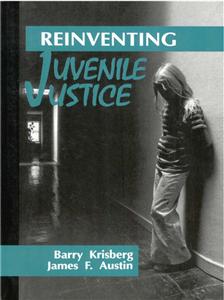 Reinventing Juvenile Justice