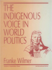 The Indigenous Voice in World Politics