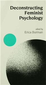 Deconstructing Feminist Psychology
