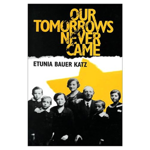 Our Tomorrows Never Came