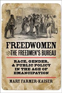 Freedwomen and the Freedmen's Bureau