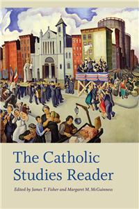 The Catholic Studies Reader