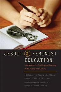 Jesuit and Feminist Education