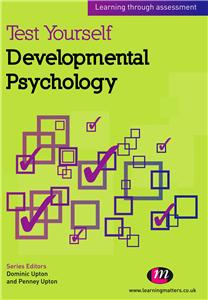 Test Yourself: Developmental Psychology
