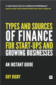 Types and Sources of Finance for Start-up and Growing Businesses