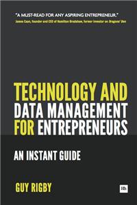 Technology and Data Management for Entrepreneurs