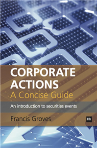 Corporate Actions - A Concise Guide