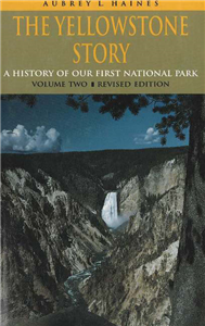 The Yellowstone Story, Revised Edition, Volume II