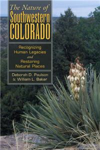The Nature of Southwestern Colorado