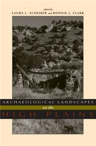 Archaeological Landscapes on the High Plains