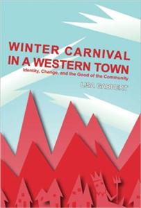 Winter Carnival in a Western Town