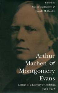 Arthur Machen and Montgomery Evans