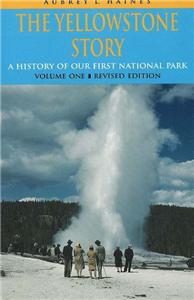 The Yellowstone Story, Volume 1