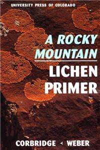 A Rocky Mountain Lichen Primer