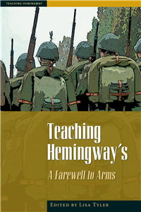 Teaching Heminway's A Farewell To Arms