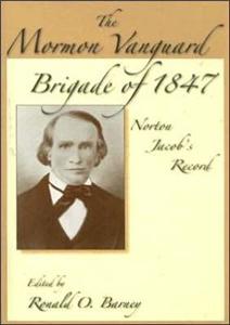 Mormon Vanguard Brigade Of 1847
