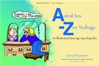 Astral Sex - Zen Teabags