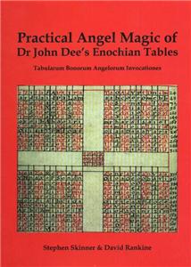 Practical Angel Magic of John Dee's Enochian Tables