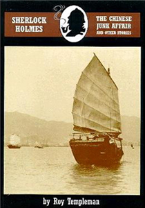 Sherlock Holmes and the Chinese Junk Affair