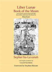 Liber Lunae & Sepher Ha-levanah