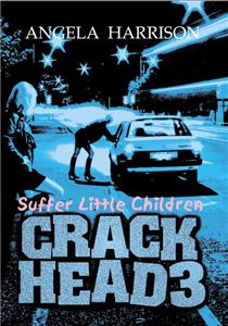 Crackhead 3
