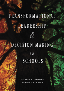 Transformational Leadership & Decision Making in Schools