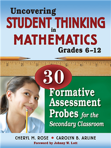 Uncovering Student Thinking in Mathematics, Grades 6-12