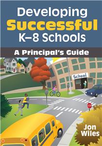 Developing Successful K-8 Schools