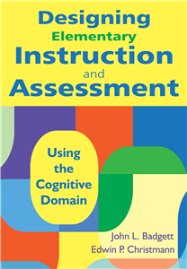 Designing Elementary Instruction and Assessment