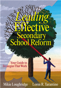 Leading Effective Secondary School Reform