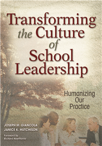 Transforming the Culture of School Leadership