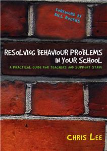 Resolving Behaviour Problems in your School