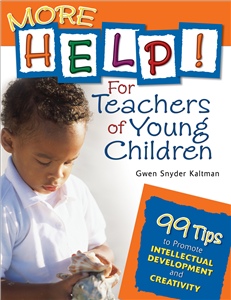 More Help! For Teachers of Young Children