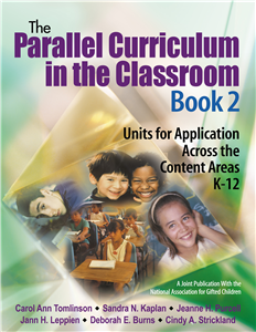 The Parallel Curriculum in the Classroom, Book 2