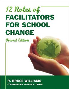 Twelve Roles of Facilitators for School Change