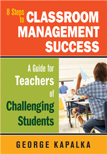 Eight Steps to Classroom Management Success