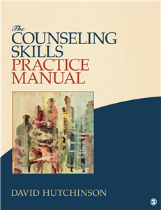 The Counseling Skills Practice Manual