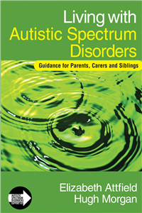 Living with Autistic Spectrum Disorders