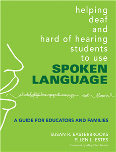 Helping Deaf and Hard of Hearing Students to Use Spoken Language