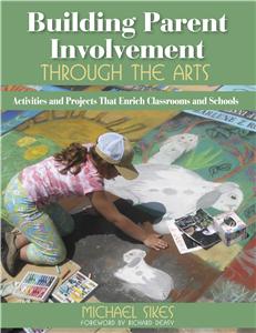 Building Parent Involvement Through the Arts