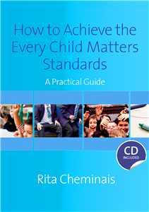 How to Achieve the Every Child Matters Standards
