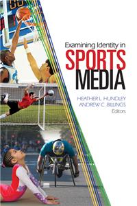 Examining Identity in Sports Media