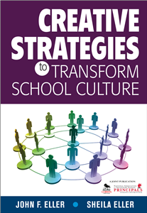 Creative Strategies to Transform School Culture